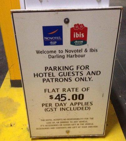 Novotel Sydney on Darling Harbour: Parking fee $45...quite expensive