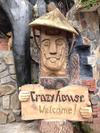 Crazy House Welcome!