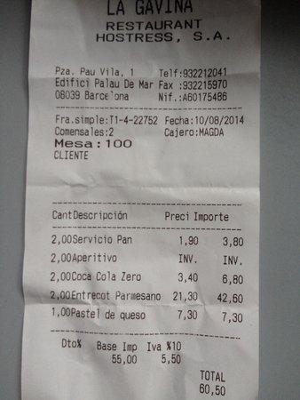 La Gavina: La cuenta, the bill (overprice)