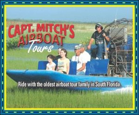 Capt Mitch's - Everglades Private Airboat Tours: Captain Mitchs Airboat tours