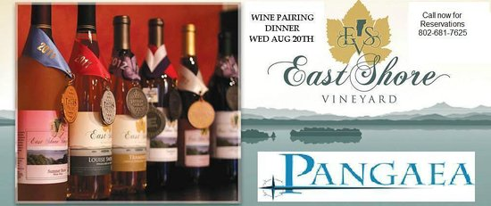 Pangaea: Vermont Vineyard Wine Pairing Dinner Aug 20th 6:30-7pm call 802-681-7625 for info