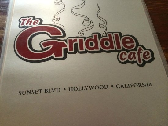 The Griddle Cafe: The Griddle