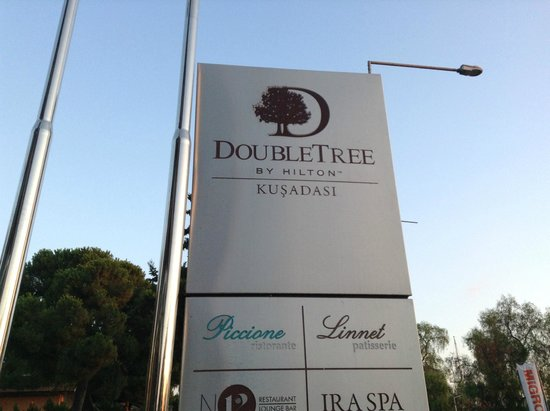 DoubleTree by Hilton Hotel Kusadasi: Outside Sign