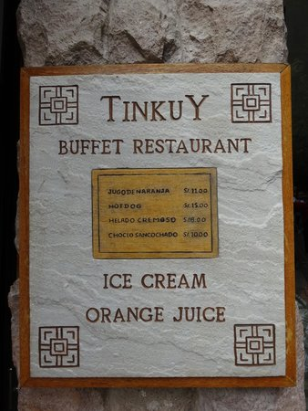 Tinkuy Buffet Restaurant at Sanctuary Lodge: 看板