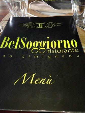The menu - Picture of Bel Soggiorno, San Gimignano - TripAdvisor