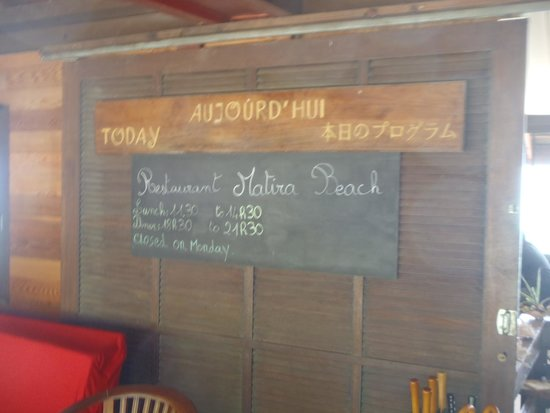 Matira Beach Restaurant : Hours for the restaurant. Lunch starts at 11:30.