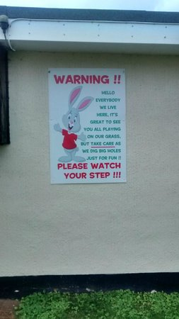 Pontins Pakefield Holiday Park: Warning signs up all over the place to tell you about the rabbits digging holes