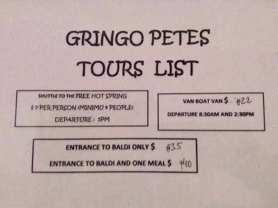 Gringo Pete's Too: some of the tours