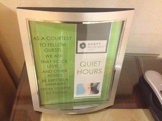 Hyatt Regency Sarasota: Quiet Hours - Love it!