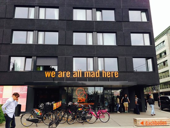 We are all mad here hoteleingang picture of for Design hotel 25 hours vienna