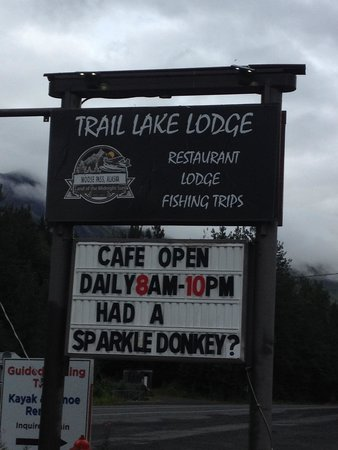 Trail Lake Lodge : Their sign out front.