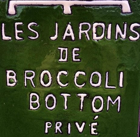 Broccoli Bottom: Cute sign in the grounds