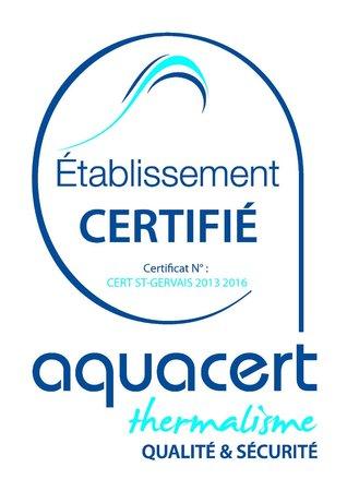 Les Thermes de Saint Gervais Mont Blanc : Certification Aquacert démontrant l'attention extrême portée à la qualité sanitaire de l'eau