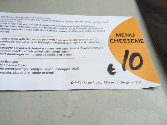 Cheese Me: little note on a flyer that you pay extra for sitting outside!