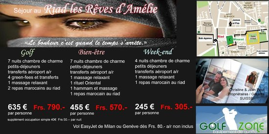 Riad les Reves d'Amelie: nos packages golf - bien-être - week-end etc.