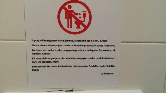Hotel del Santuario: In tutti i bagni è presente il seguente avviso : si prega di non buttare carta igienica nel Wc..