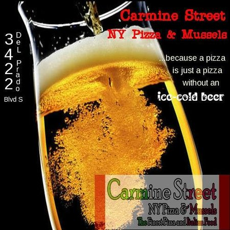Carmine Street N.Y. Pizza & Mussels: Hot Pizza-Cold Beer Carmine Street in Cape Coral Florida