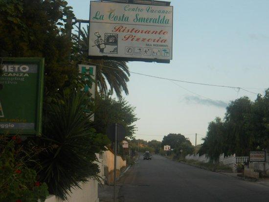 La Costa Smeralda: ingresso strada