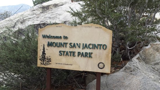 Mount San Jacinto State Park and Wilderness: Welcome sign