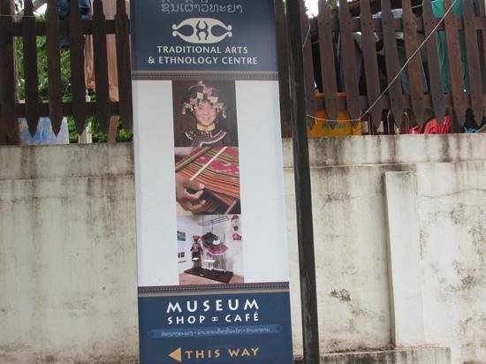 Traditional Arts and Ethnology Centre : ちょっと入り口はわかりにくいけれど、案内板を頼りに行けば、すぐ見つかります。