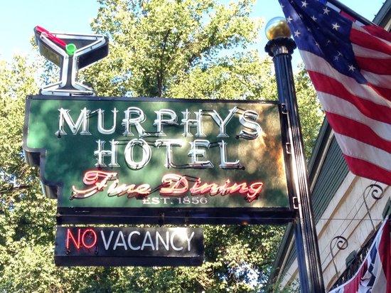 The Murphys Historic Hotel: Hotel Signage