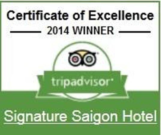 Signature Saigon Hotel : 2014 winner from tripadvisor