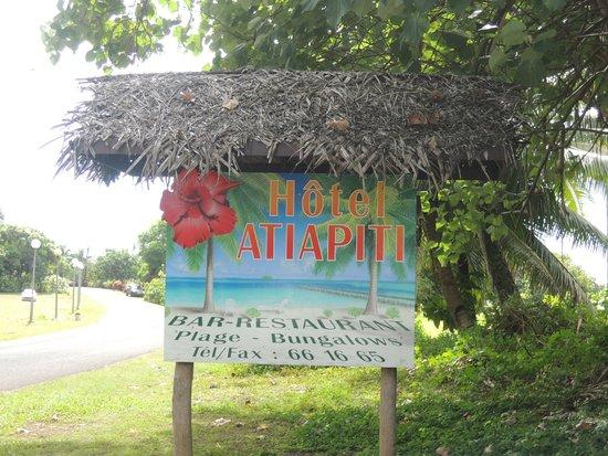 Hotel Atiapiti : pancarte de l'hôtel
