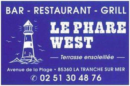 Le Phare West - La Tranche sur Mer (Vendée)