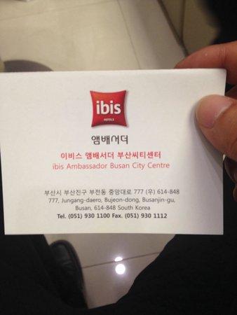 ibis Ambassador Busan City Centre: タクシー移動の際は持っておいた方がいいですよ。