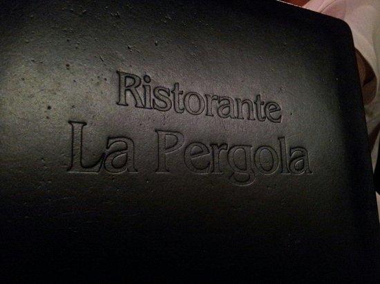 Menu - Picture of Ristorante La Pergola, Santa Maria al Bagno ...