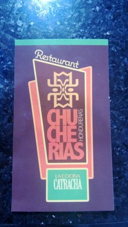 Chucherias Hondurenas: This is the sign out front (restaurant is tucked away in a courtyard)
