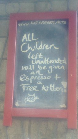 Fat Freddy's: Sign outside