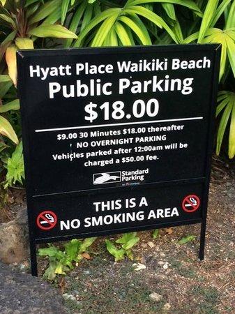 Hyatt Place Waikiki Beach: confusing parking sign