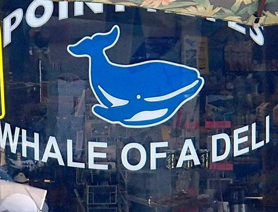 Whale of a Deli and Market: Sign