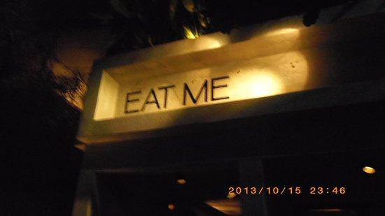 Eat Me Restaurant: 正面