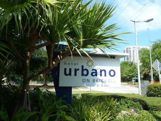 Hotel Urbano: Hotel sign