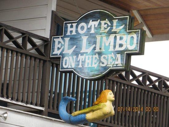 El Limbo on the Sea Hotel Restaurant: Street side of Hotel/Restaurant