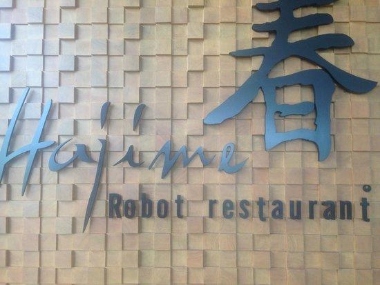 Hajime Robot Restaurant - Rama 3: Signage