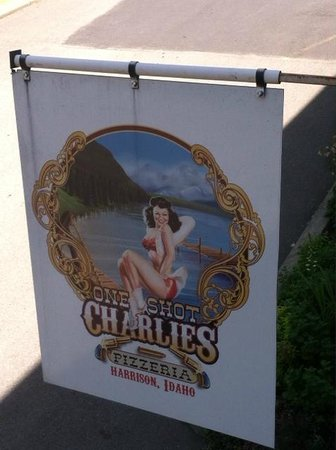 Harrison, ID: One Shot Charlie's sign