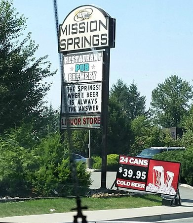 Sign out by the highway, Mission Springs Brewpub & Restaurant  |  7160 Oliver Street, Mission, B