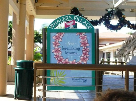 Whalers Village Museum: Free lei-making lessons.