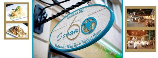 Ocean 60 Restaurant & Wine Bar: Ocean 60 Established 2001