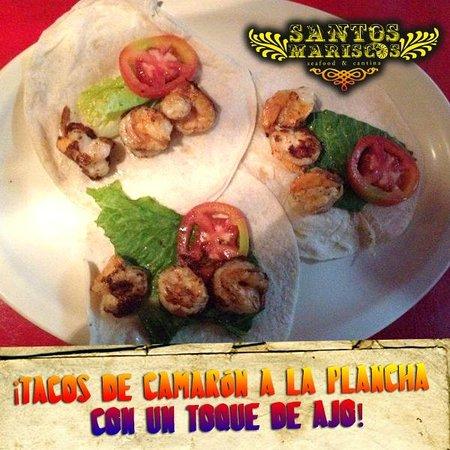 Santos Mariscos: Tacos de camarón a la plancha