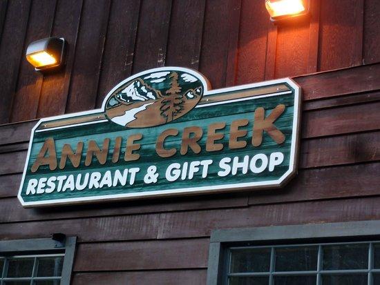 Annie Creek Restaurant: Like the sign says