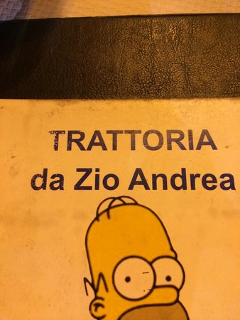 Dallo Zio Andrea si mangia bene: This is actual name of this restaurant.