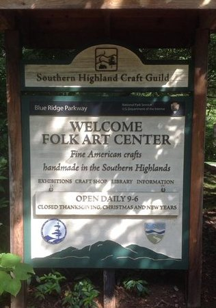 Southern Highland Craft Guild Folk Art Center: welcome sign with hours