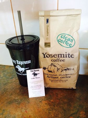 Pony Expresso: Our own roast here, Yosemite Coffee