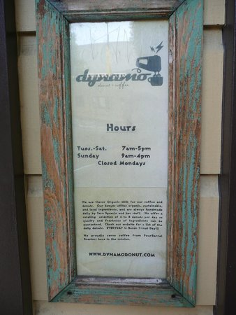 Dynamo Donut & Coffee: Opening times.