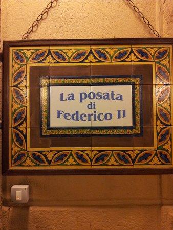 La Posata Di Federico II: The restaurant sign