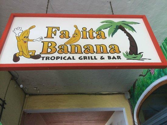 Fajita Banana: The Sign